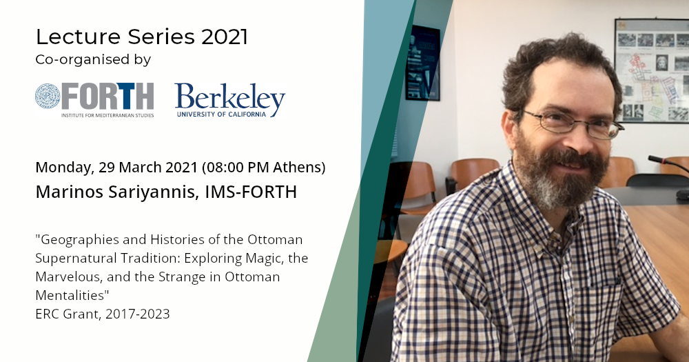 """Zoom Lecture by Marinos Sariyannis with the topic """"Geographies and Histories of the Ottoman Supernatural Tradition: Exploring Magic, the Marvelous, and the Strange in Ottoman Mentalities"""""""